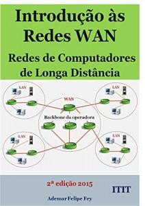 Baixar Introdução às redes WAN: redes de longa distância pdf, epub, eBook