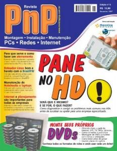 Baixar PnP Digital nº 5 –  Pane no HD, DVDs personalizados, aterramento, roteador Linux BrazilFW, Manutenção de Notebooks, Informatização de empresas pdf, epub, eBook
