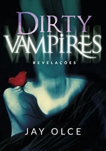 Baixar Dirty Vampires: Revelações pdf, epub, ebook