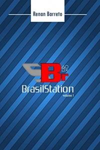 Baixar Brasilstation Volume I pdf, epub, ebook
