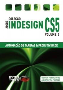 Baixar Coleção Adobe InDesign CS5 – Automação de Tarefas & Produtividade pdf, epub, ebook