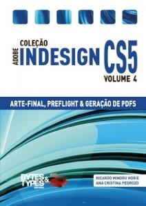 Baixar Coleção Adobe InDesign CS5 – Arte-Final, Preflight e Geração de PDFs pdf, epub, ebook