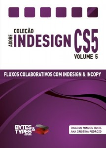 Baixar Coleção Adobe InDesign CS5 – Fluxos Colaborativos com InDesign e InCopy pdf, epub, ebook