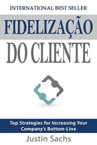 Baixar Fidelização Do Cliente pdf, epub, eBook