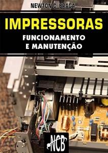 Baixar Impressoras – Funcionamento e Manutenção pdf, epub, eBook