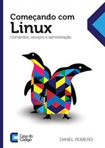 Baixar Começando com o Linux: Comandos, serviços e administração pdf, epub, ebook