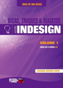Baixar Dicas, Truques & Macetes – Adobe InDesign Volume 1 pdf, epub, ebook