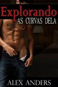 Baixar Explorando as Curvas Dela (BBW Romance Erótico) pdf, epub, eBook