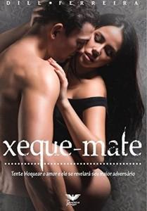 Baixar Xeque-mate: Tente bloquear o amor e ele se revelará seu maior adversário. pdf, epub, ebook