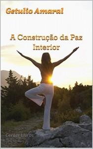 Baixar A Construção da Paz Interior: Center Livros pdf, epub, eBook