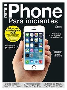 Baixar Guia iPhone para Iniciantes: Explore todos os recursos do iPhone pdf, epub, eBook