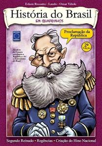 Baixar História do Brasil em Quadrinhos – Proclamação da República pdf, epub, eBook