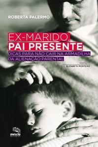 Baixar Ex-marido, pai presente pdf, epub, eBook