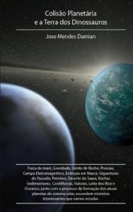 Baixar Colisão Planetária e a Terra dos Dinossauros pdf, epub, eBook