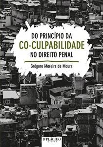 Baixar Do Princípio da Co-culpabilidade no Direito Penal: 1 pdf, epub, eBook