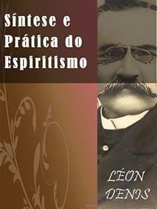 Baixar Síntese Doutrina e Prática do Espiritismo pdf, epub, eBook