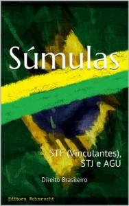 Baixar Súmulas: STF (Vinculantes), STJ e AGU (Direito Transparente Livro 28) pdf, epub, eBook