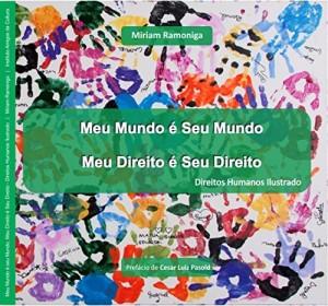 Baixar Meu Mundo é Seu Mundo – Meu Direito é Seu Direito: Direitos  Humanos Ilustrado para Crianças pdf, epub, eBook