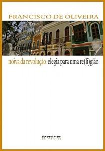 Baixar Noiva da revolução/Elegia para uma re(li)gião pdf, epub, eBook