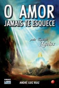 Baixar O Amor Jamais Te Esquece pdf, epub, eBook