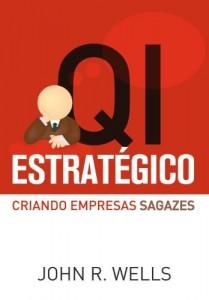 Baixar QI Estratégico – Criando empresas sagazes pdf, epub, eBook