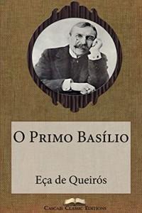 Baixar O Primo Basílio (Com biografia do autor e índice activo) (Grandes Clássicos Luso-Brasileiros Livro 2) pdf, epub, eBook