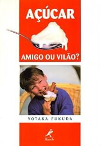 Baixar Açúcar: Amigo ou Vilão? pdf, epub, ebook