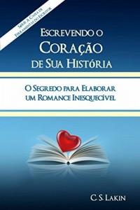 Baixar Escrevendo O Coração Da Sua História pdf, epub, eBook