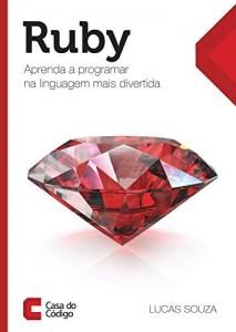 Baixar Ruby: Aprenda a programar na linguagem mais divertida pdf, epub, ebook