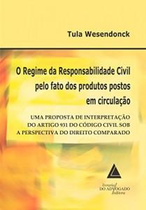 Baixar O Regime da Responsabilidade Civil pelo Fato dos Produtos Postos em Circulação pdf, epub, eBook