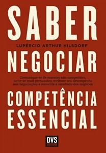 Baixar Saber Negociar – Competência Essencial pdf, epub, eBook
