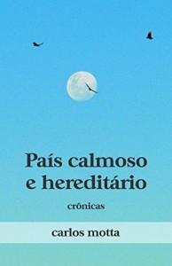 Baixar País Calmoso e Hereditário: Crônicas pdf, epub, eBook