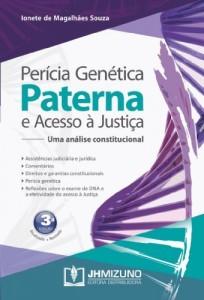 Baixar Perícia genética paterna e acesso à justiça – uma análise constitucional pdf, epub, ebook