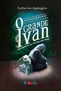 Baixar O Grande Ivan: O gorila mais legal do mundo pdf, epub, eBook