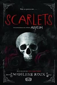 Baixar Scarlets (Asylum) pdf, epub, eBook