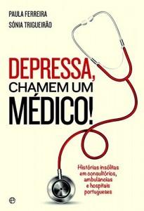 Baixar Depressa, Chamem um Médico pdf, epub, eBook