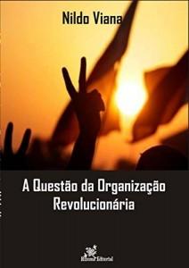 Baixar A Questão da Organização Revolucionária pdf, epub, eBook