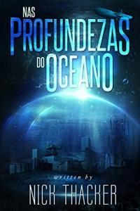 Baixar Nas Profundezas do Oceano pdf, epub, eBook
