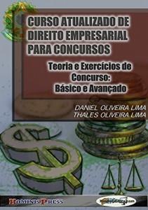 Baixar CURSO ATUALIZADO DE DIREITO EMPRESARIAL PARA CONCURSOS – Teoria e Exercícios de Concurso: Básico e Avançado pdf, epub, ebook
