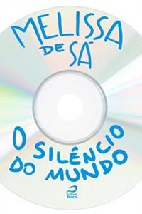 Baixar O Silêncio do Mundo pdf, epub, eBook