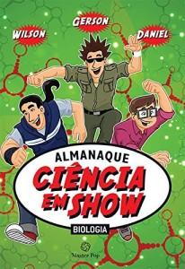 Baixar Almanaque Ciência em Show Biologia pdf, epub, eBook