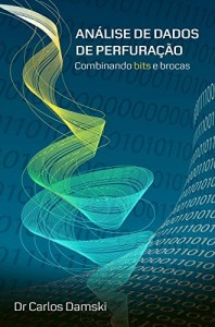 Baixar Análise de Dados de Perfuração: Combinando bits e brocas pdf, epub, eBook