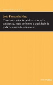 Baixar Das Concepções às Práticas: Educação Ambiental, Meio Ambiente e Qualidade de Vida no Ensino Fundamental pdf, epub, eBook