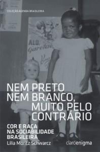 Baixar Nem preto nem branco, muito pelo contrário – Cor e raça na sociabilidade brasileira pdf, epub, eBook