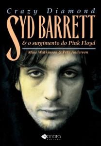 Baixar CRAZY DIAMOND: Syd Barrett & O Surgimento do Pink Floyd pdf, epub, ebook