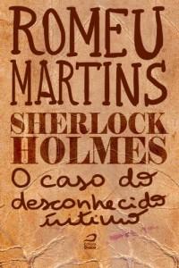Baixar Sherlock Holmes – O caso do desconhecido íntimo pdf, epub, eBook