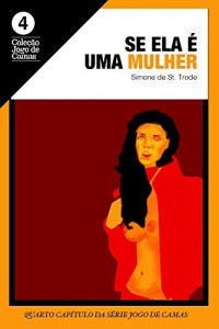 Baixar Se ela é uma mulher: Andréia 2 (Jogo de Camas Livro 4) pdf, epub, eBook