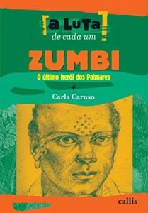 Baixar Zumbi, o último herói dos Palmares (A luta de cada um) pdf, epub, eBook