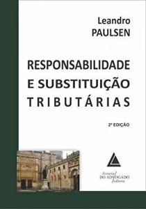 Baixar Responsabilidade e Substituição Tributárias pdf, epub, eBook