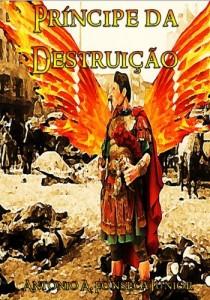 Baixar Príncipe da Destruição (Trilogia das Lanças de Christos Livro 3) pdf, epub, eBook